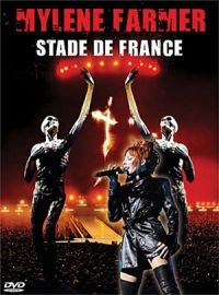 Cover Mylène Farmer - Stade de France [DVD]
